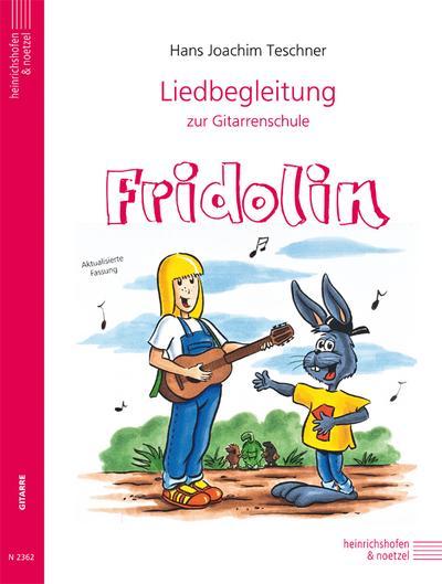Fridolin / Liedbegleitung zur Gitarrenschule