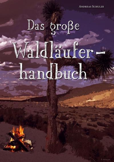 Das große Waldläuferhandbuch