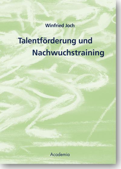 Talentförderung und Nachwuchstraining