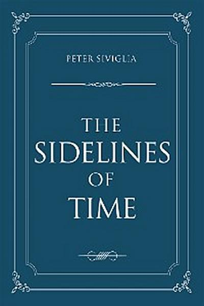 The Sidelines of Time