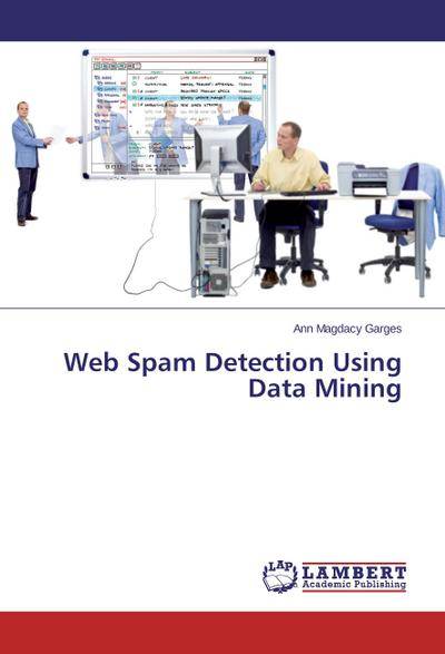 Web Spam Detection Using Data Mining