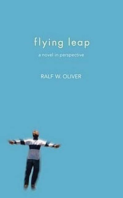 Flying Leap: A Novel in Perspective