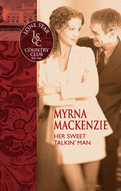 Her Sweet Talkin' Man (Mills & Boon Silhouette)