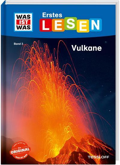 WAS IST WAS Erstes Lesen, Band 3: Vulkane