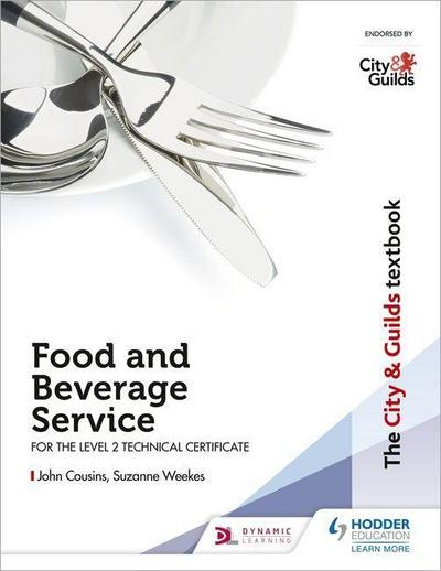 The City & Guilds Textbook: Food and Beverage Service for the Level 2 Technical Certificate