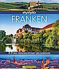 Highlights Franken; 33 Ziele zwischen Spessar ...