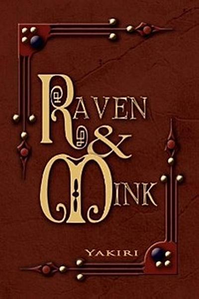 Raven and Mink