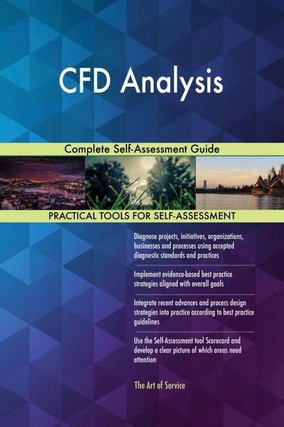 CFD Analysis Complete Self-Assessment Guide