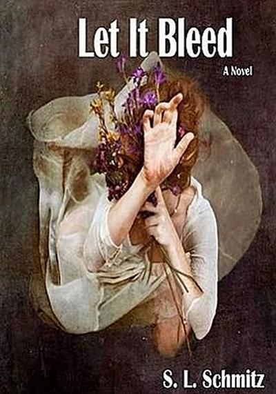 Let It Bleed a Novel