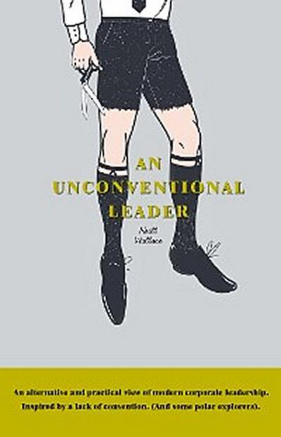 An Unconventional Leader