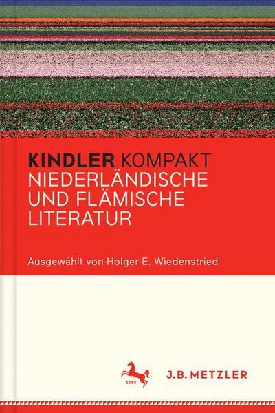Kindler Kompakt: Niederländische und Flämische Literatur