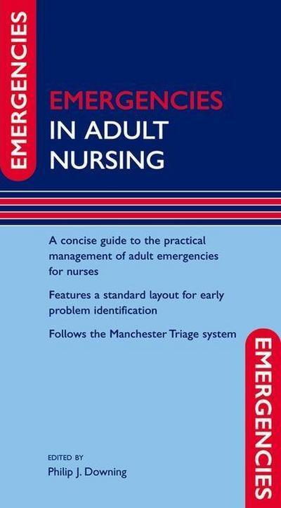 Emergencies in Adult Nursing