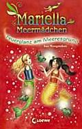 Mariella Meermädchen - Feuerglanz am Meeresgrund; Band 5   ; Mariella Meermädchen 5; mit Kaltfolie; Ill. v. Pearson, Maria /Übers. v. Karl, Elke ; Deutsch
