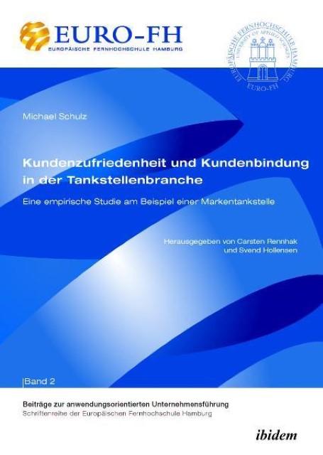 Michael Schulz / Kundenzufriedenheit und Kundenbindung in de ... 9783838202280