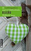 Auf ins Allgäu - Willibald Spatz