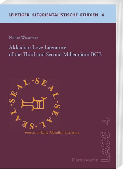 Akkadian Love Literature of the Third and Second Millennium BCE