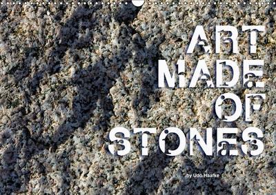 Art made of Stones (Wall Calendar 2019 DIN A3 Landscape)