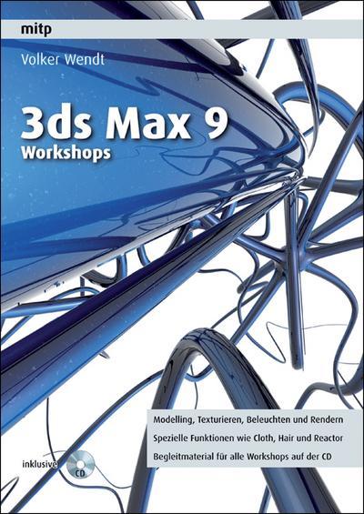 3ds max 9 workshops volker wendt 9783826617133 dpd versand ebay. Black Bedroom Furniture Sets. Home Design Ideas