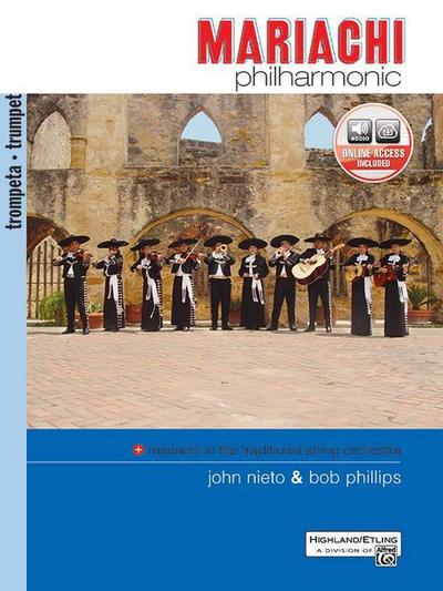 Mariachi Philharmonic (Mariachi in the Traditional String Orchestra): Trumpet