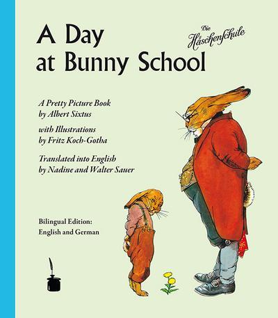 A Day at Bunny School/Die Häschenschule