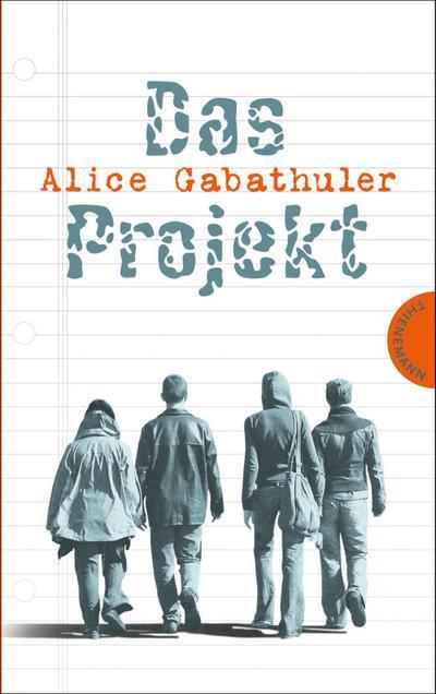 Das Projekt   ; Umschlaggest. v. Schütte, Niklas; Deutsch;