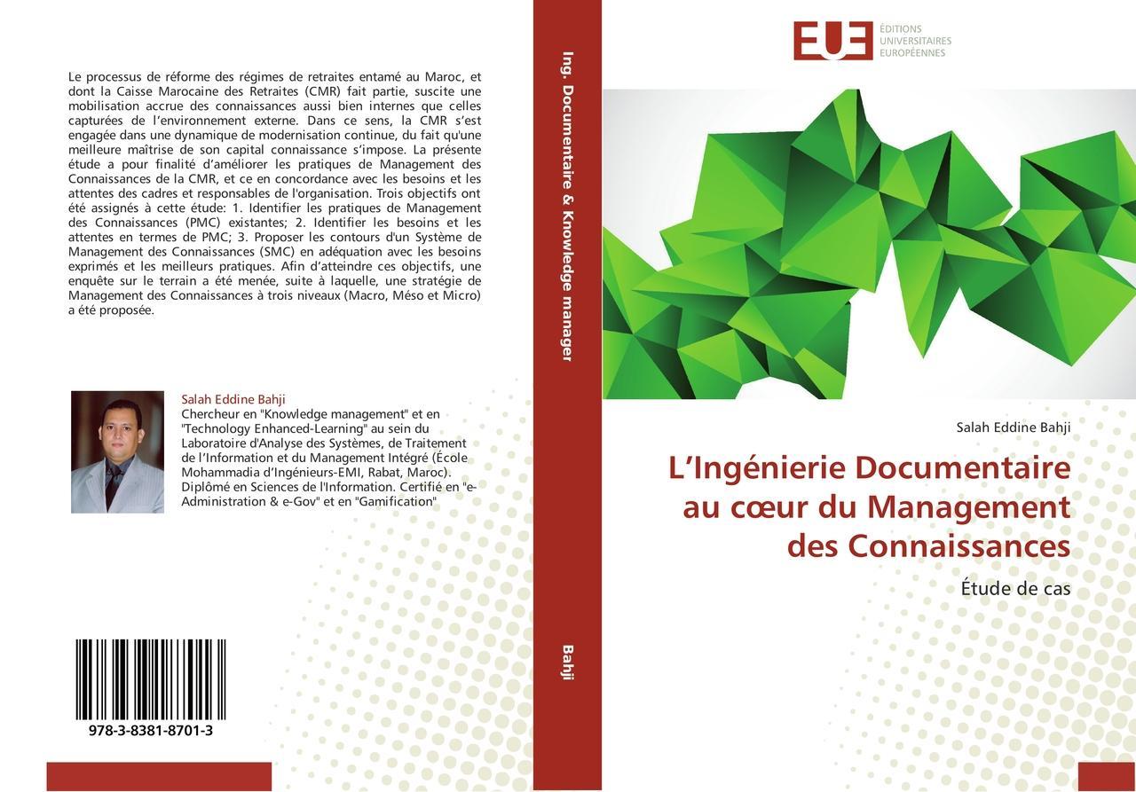 L'Ingénierie Documentaire au coeur du Management des Connais ... 9783838187013