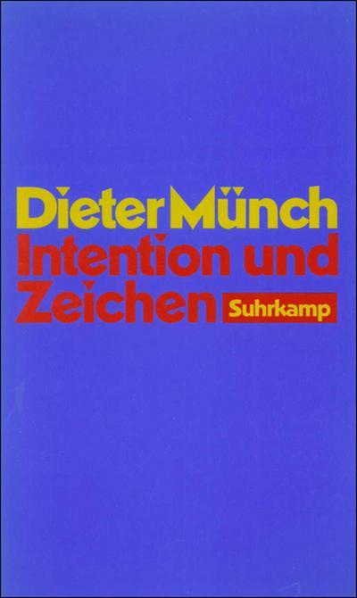 Intention und Zeichen: Untersuchungen zu Franz Brentano und zu Edmund Husserls Frühwerk