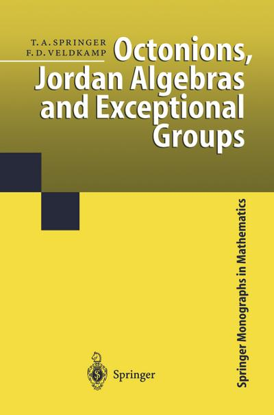 Octonions, Jordan Algebras and Exceptional Groups