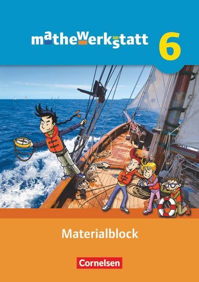 mathewerkstatt  6. Schuljahr Materialblock. Mittlerer Schulabschluss