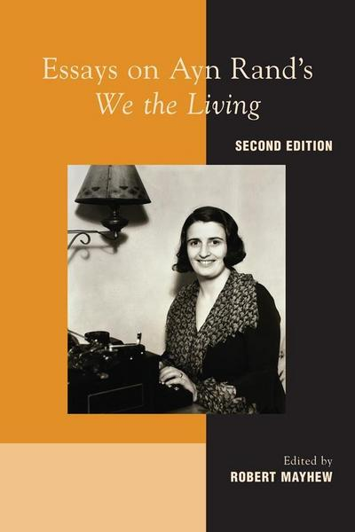 Essays on Ayn Rand's 'We the Living'