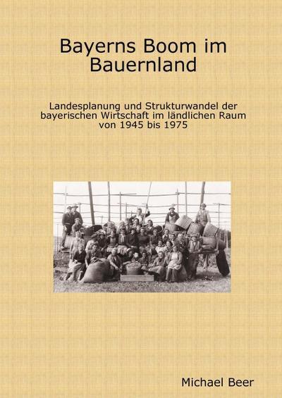 Bayerns Boom im Bauernland