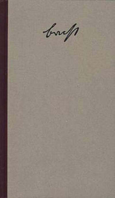 Werke. Grosse Kommentierte Berliner und Frankfurter Ausgabe: Stücke 5: Große kommentierte Berliner und Frankfurter Ausgabe, Band 5