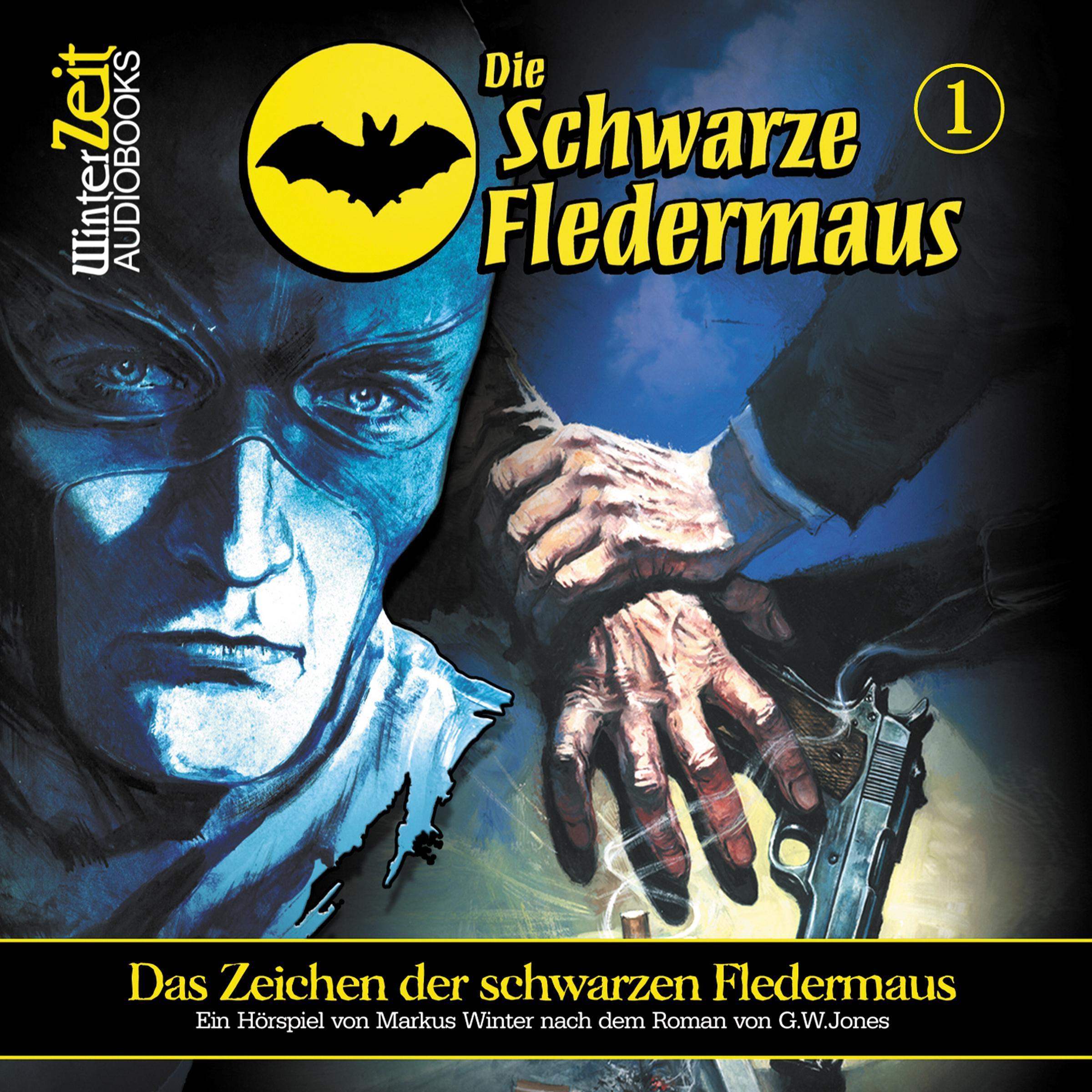 Die Schwarze Fledermaus - Das Zeichen der Schwarzen Fledermaus, 1 Audio-CD  ...