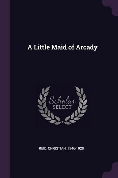 A Little Maid of Arcady