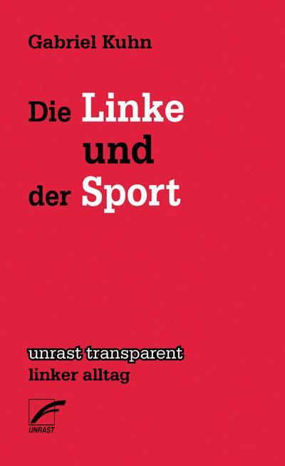 Die Linke und der Sport (transparent - linker alltag)