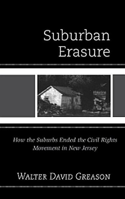 Suburban Erasure