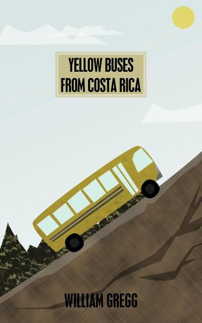 Yellow Buses from Costa Rica