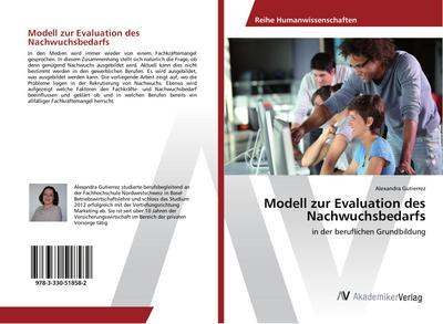 Modell zur Evaluation des Nachwuchsbedarfs