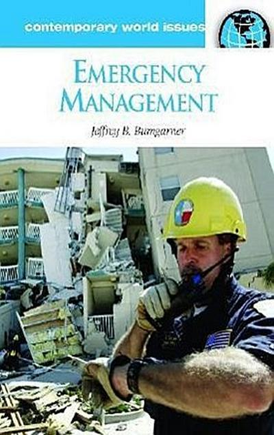 Emergency Management: A Reference Handbook