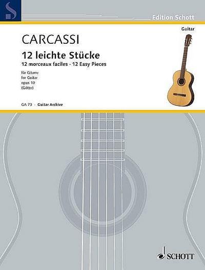 12 leichte Stücke op.10für Gitarre