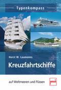 Kreuzfahrtschiffe; auf Weltmeeren und Flüssen ...