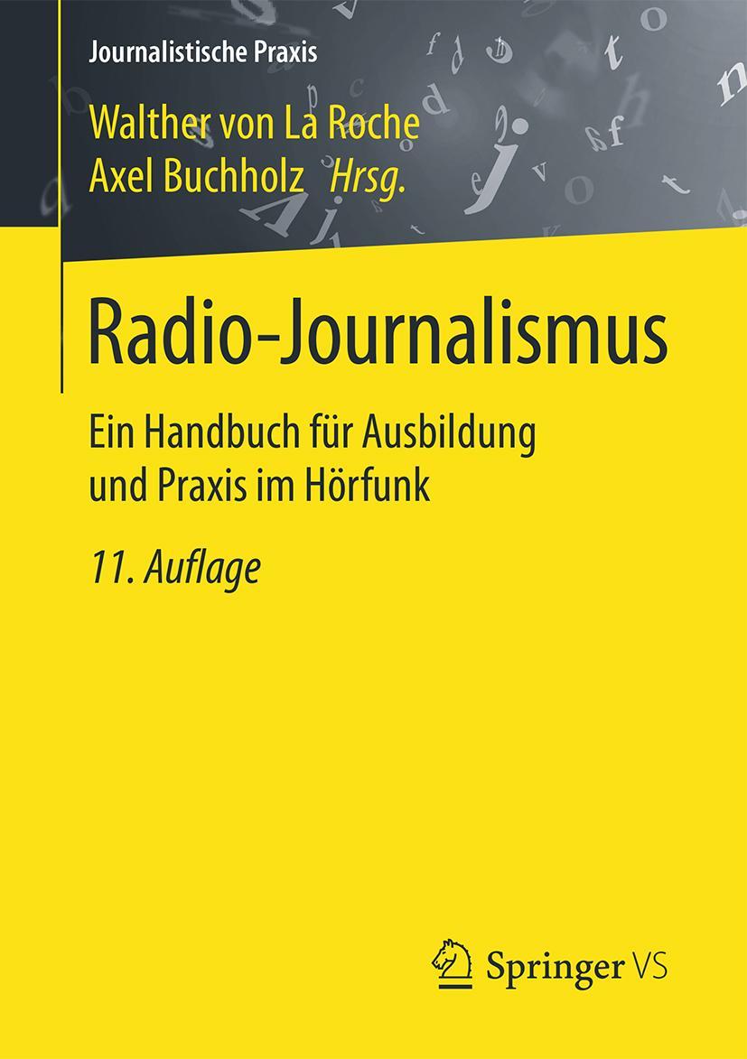 Radio-Journalismus - Walther von La Roche -  9783658107956