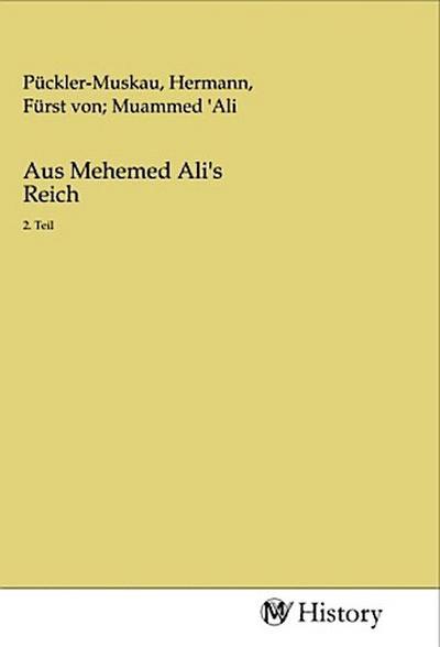 Aus Mehemed Ali's Reich