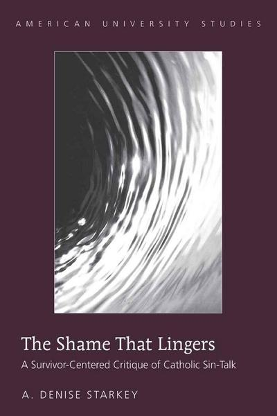 The Shame That Lingers