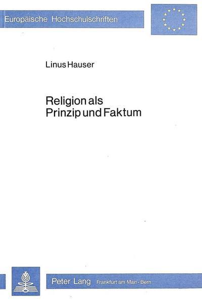 Religion als Prinzip und Faktum