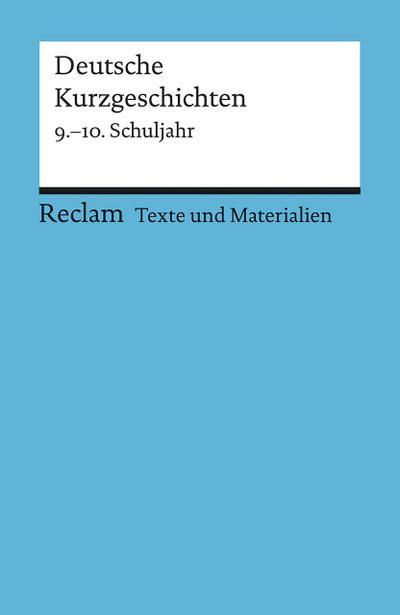 Deutsche Kurzgeschichten 9. - 10. Schuljahr