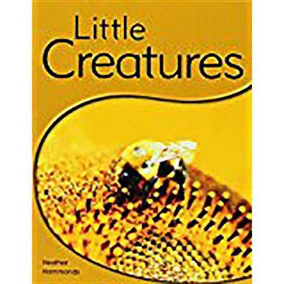 Rigby PM Shared Readers: Leveled Reader (Levels 6-7) Little Creatures