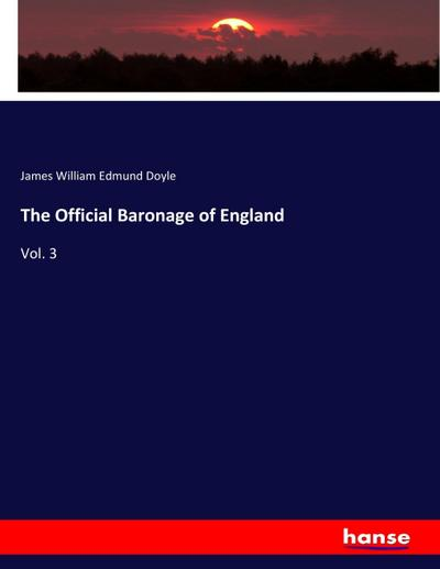 The Official Baronage of England