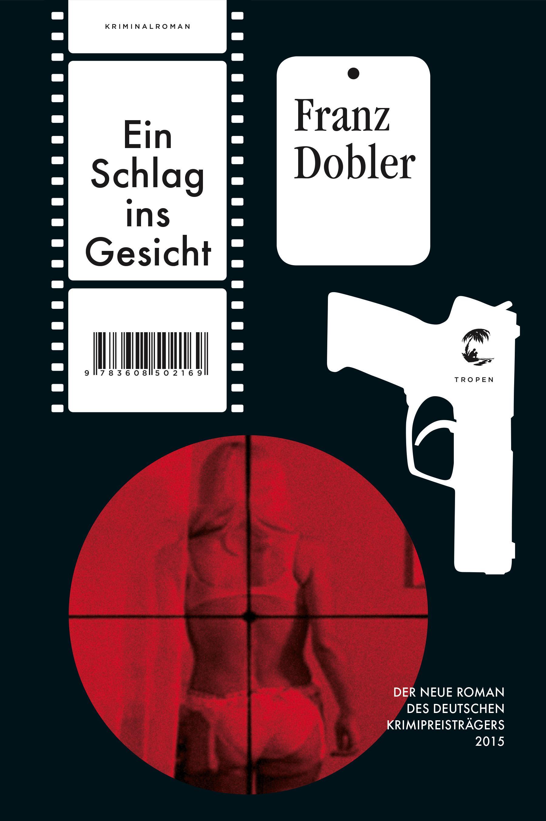 Ein Schlag ins Gesicht Franz Dobler