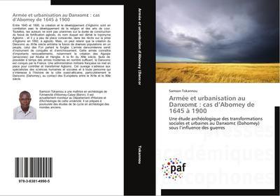 Armée et urbanisation au Danxom¿ : cas d'Abomey de 1645 à 1900